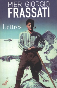Giorgio Frassati - Lettres.
