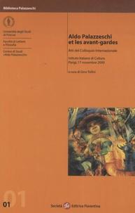 Giorgio Luti et François Livi - Aldo Palazzeschi et les avant-gardes.