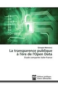 Giorgio Mancosu - La transparence publique à l'ère de l'Open Data - Etude comparée Italie-France.