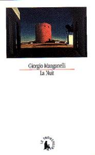 Giorgio Manganelli - La nuit.