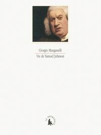 Giorgio Manganelli - Vie de Samuel Johnson.