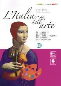 Giorgio Massei et Michele Magnatti - L'Italia dell'arte - La lingua e la storia dell'arte italiane attraverso 10 capolavori. 1 CD audio