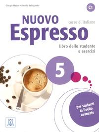 Giorgio Massei et Rosella Bellagamba - Nuovo Espresso 5, corso di italiano - Libro dello studente e esercizi. 1 CD audio