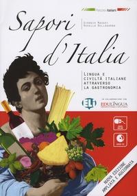 Giorgio Massei et Rosella Bellagamba - Sapori d'Italia - Lingua e civiltç italiane attraverso la gastronomia. 1 CD audio