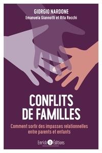 Giorgio Nardone et Emanuela Giannotti - Conflits de famille - Comment sortir des impasses relationnelles entre parents et enfants.