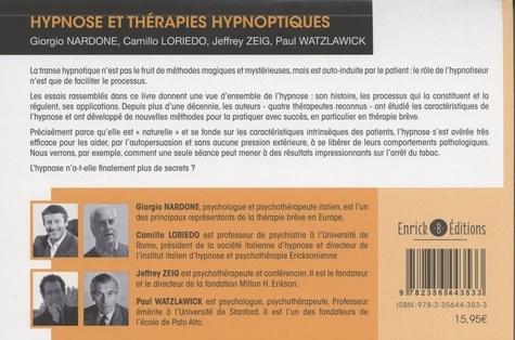 Hypnose et thérapies hypnotiques. Mystères dévoilés et légendes démystifiées