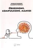 Giorgio Nardone et Claudette Portelli - Obsessions, compulsions, manies : les comprendre et les vaincre rapidement.