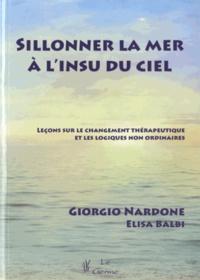 Histoiresdenlire.be Sillonner la mer à l'insu du ciel - Leçons sur le changement thérapeutique et les logiques non ordinaires Image