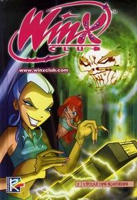 Giorgio Pezzin - Winx Club Tome 7 : L'école des sorcières.