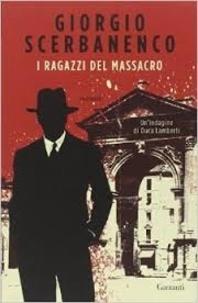 Giorgio Scerbanenco - I ragazzi del massacro.