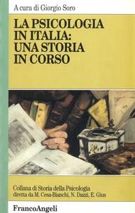 Giorgio Soro - La psicologia in Italia : una storia in corso.