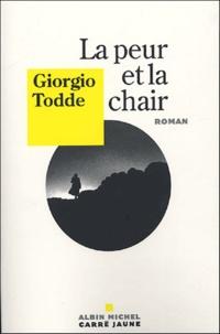 Giorgio Todde - La peur et la chair.