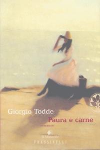 Giorgio Todde - Paura e carne.