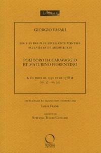 Giorgio Vasari - Polidoro da Caravaggio et Maturino Fiorentino.