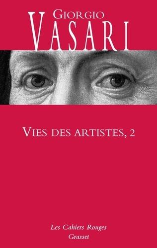 Giorgio Vasari - Vies des artistes - Tome 2.