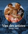 Giorgio Vasari - Vies des artistes.
