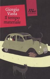 Giorgio Vasta - Il tempo materiale.