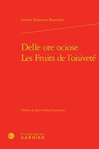 Giovan Franco Busenello - Les fruits de l'oisiveté.