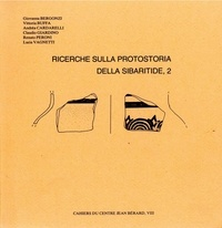 Giovanna Bergonzi et Vittoria Buffa - Ricerche sulla protostoria della Sibaritide, 2.