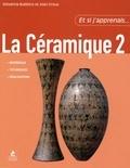 Giovanna Bubbico et Joan Crous - La céramique - Tome 2.