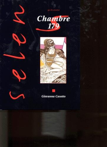 Giovanna Casotto - Selen présente  : Chambre 179.