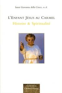 Giovanna Della Croce - L'Enfant Jésus au Carmel - Histoire & Spiritualité.