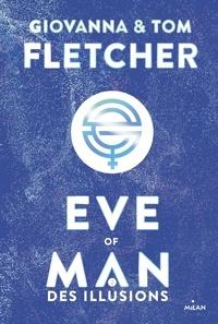 Giovanna Fletcher et Tom Fletcher - Eve of man - t.2.
