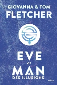 Giovanna Fletcher et Tom Fletcher - Eve of Man Tome 2 : .
