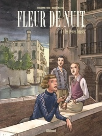 Giovanna Furio et Marco Nizzoli - Fleur de Nuit Tome 1 : Les rêves brisés.