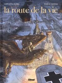 Giovanna Furio et Marco Nizzoli - La route de la vie.
