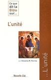 Giovanna Maria Porrino - Ce que dit la bible sur... L'Unité.
