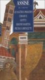 Giovanna Mariucci - Assise - Les maîtres primitifs, Cimabue, Giotto, Simone Martini, Pietro Lorenzetti.