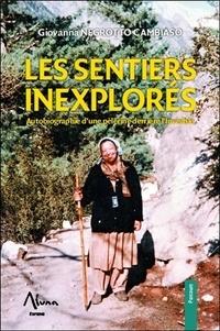 Giovanna Negrotto Cambiaso - Les sentiers inexplorés - Autobiographie d'une pèlerine derrière l'Invisible.