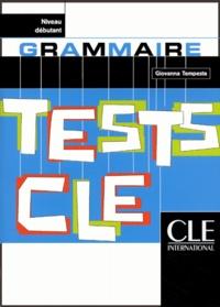 Tests CLE- Grammaire, niveau débutant - Giovanna Tempesta | Showmesound.org