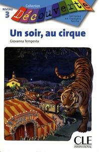 Histoiresdenlire.be Un soir, au cirque - Niveau 3 Image