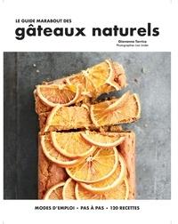 Giovanna Torrico - Le guide marabout des gâteaux naturels.