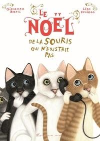 Giovanna Zoboli et Lisa D'Andrea - Le Noël de la souris qui n'existait pas.