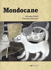 Giovanna Zoboli et Francesca Bazzurro - Mondocane.