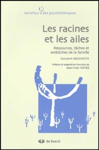 Giovanni Abignente - Les racines et les ailes - Ressources, tâches et embûches de la famille.