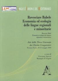 Giovanni Agresti et Mariapia D'Angelo - Rovesciare Babele - Economie et écologie des langues régionales ou minoritaires.