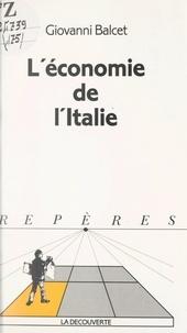 Giovanni Balcet et Jean-Paul Piriou - L'économie de l'Italie.