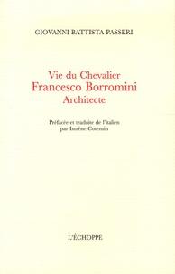 Histoiresdenlire.be Vie du Chevalier Francesco Borromini Architecte Image