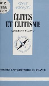 Giovanni Busino - Élite(s) et élitisme.