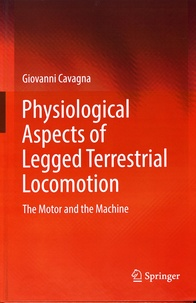 Physiological Aspects of Legged Terrestrial Locomotion - The Motor and the Machine.pdf