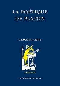 Giovanni Cerri et Bruno Gentili - La poétique de Platon.