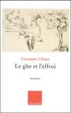 Giovanni Chiara - Le gîte et l'effroi.