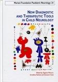 Giovanni Cioni et Eugenio Mercuri - New Diagnostic and Therapeutic Tools in Child Neurology.