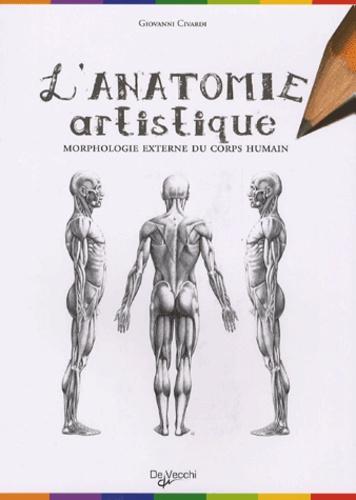 Giovanni Civardi - Anatomie artistique - Anatomie et morphologie extérieures du corps humain.
