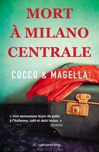 Giovanni Cocco et Amneris Magella - Mort à Milano Centrale.