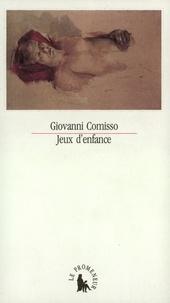 Giovanni Comisso - Jeux d'enfance.